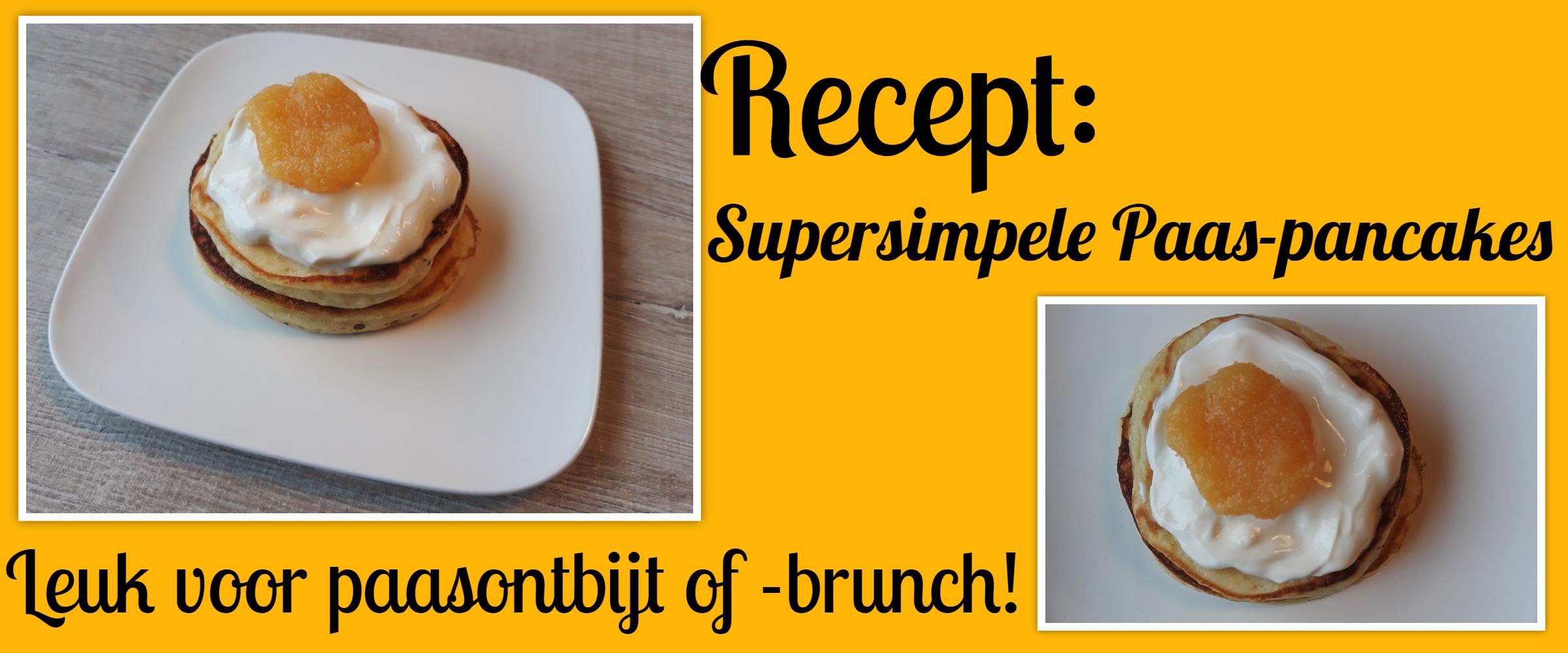 Collage recept supersimpele Paas-pancakes met nep-spiegeleitje, leuk voor paasontbijt of paasbrunch