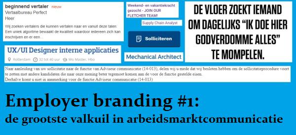 Employer branding 1 de grootste valkuil in arbeidsmarktcommunicatie, grootste valkuil in employer branding