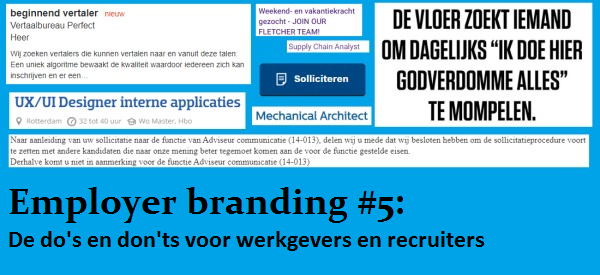 Employer branding 5 de do's en don'ts voor werkgevers en recruiters