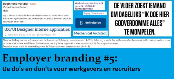 Employer branding 5 de do's en don'ts voor werkgevers en recruiters