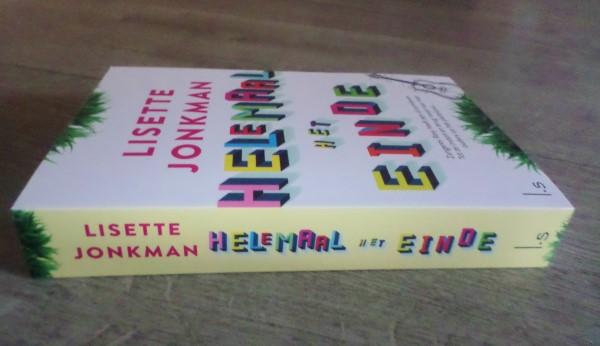 Helemaal het einde, Lisette Jonkman, book review, recensie, luitingh sijthoff, leuke boeken, aanraders