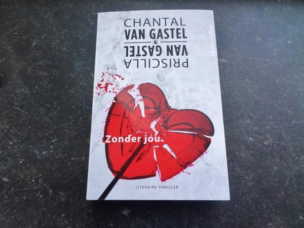 Recensie Zonder jou, Chantal van Gastel, Priscilla van Gastel, Harper Collins, literaire thriller, boek, aanrader